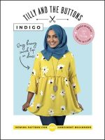 Tilly and the Buttons - Indigo Sewing Pattern
