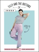 Tilly and the Buttons -Jessa  Trouser Sewing Pattern
