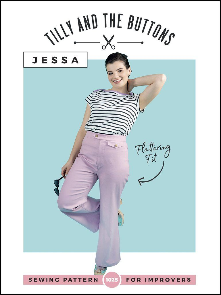 Tilly and Buttons -Jessa  Trouser Sewing Pattern