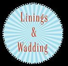 Lining & Wadding