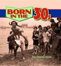 BORN IN THE 30s