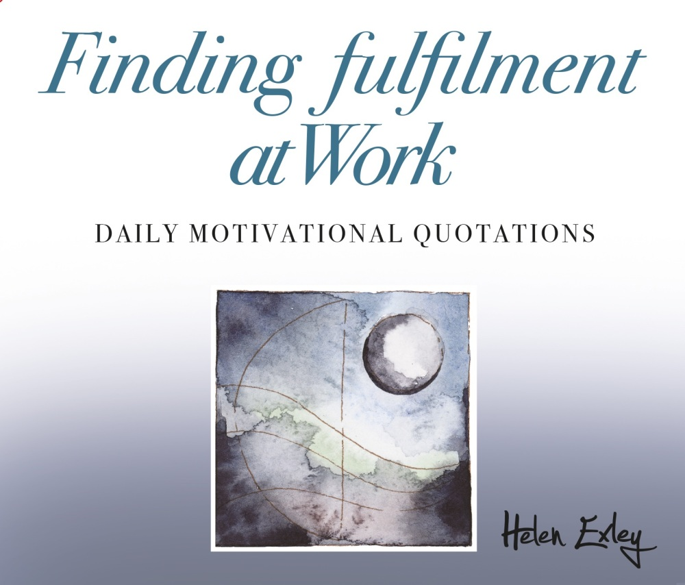 FINDING FULFILLMENT AT WORK - INSPIRATIONAL QUOTES
