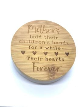 CANDLE & LID - MOTHERS HOLD THEIR CHILDREN'S HANDS FOR A WHILE, THEIR HEARTS FOREVER
