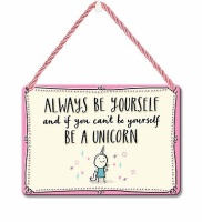 HANGING TIN PLAQUE - ALWAYS BE YOURSELF PA081