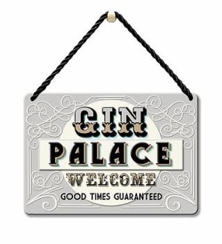 HANGING TIN PLAQUE - GIN PALACE PA082