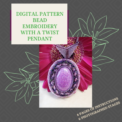 DIGITAL PDF PATTERN - BEAD EMBROIDERY WITH A TWIST PENDANT