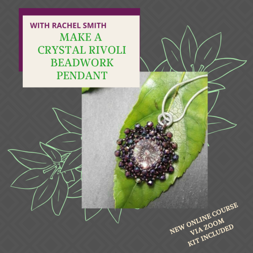 <!001-->NEW ONLINE WORKSHOP - Make a rivoli Beadwork Pendant