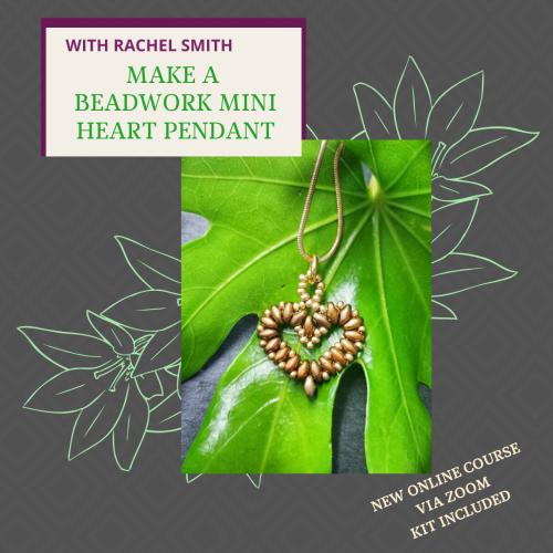 <!002-->NEW ONLINE WORKSHOP - Make Beadwork Mini heart Pendant