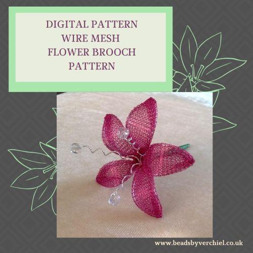 DIGITAL PDF PATTERN - FLOWER BROOCH USING WIRE MESH