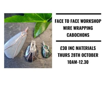 Wire wrapping cabochons 28th October