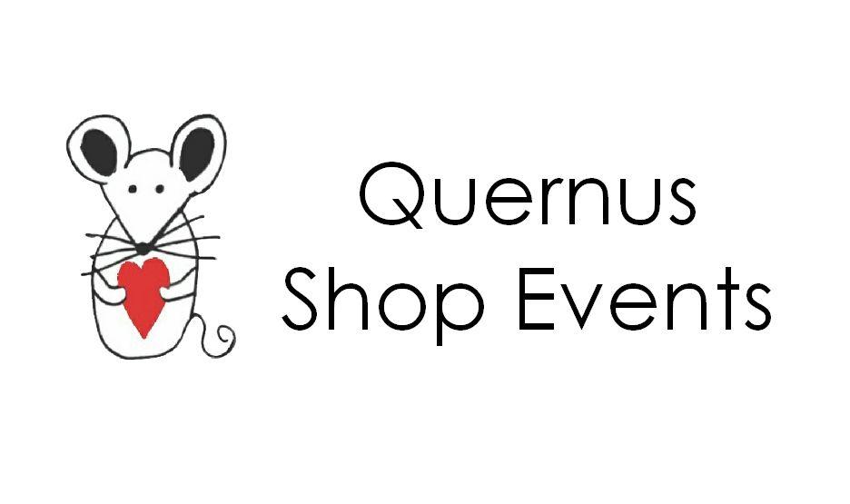 Quernus  Shop Events