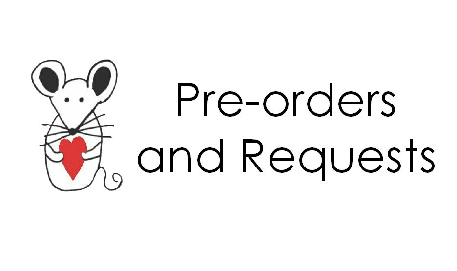 Pre-orders and Requests