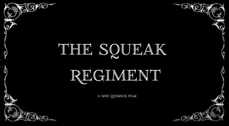 The Squeak Regiment