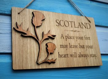 "3D Thistle Oak Veneer Wall Plaque.  ""SCOTLAND"" A place your feet may leave...."