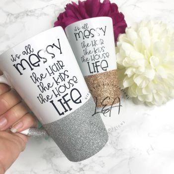 It's all messy mug