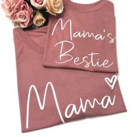 Mama & Mamas Bestie Tees
