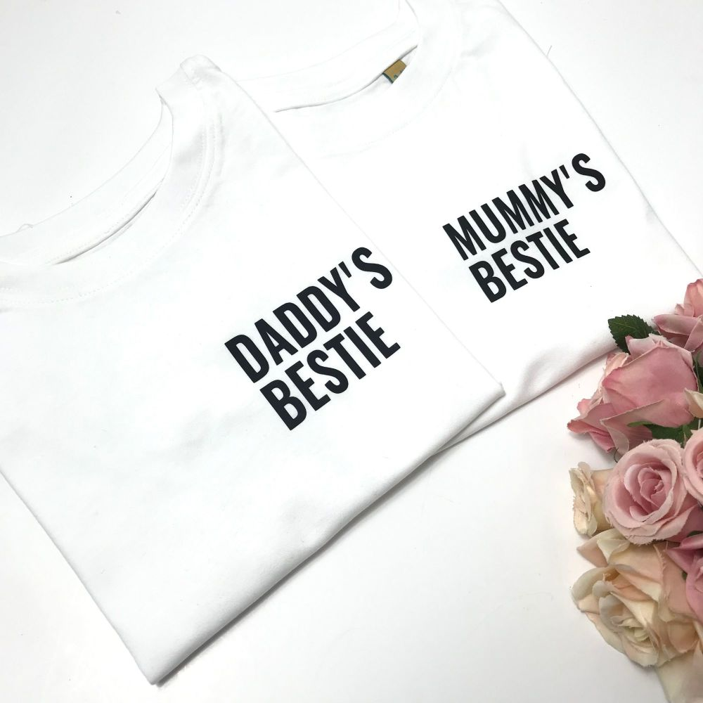 Daddy's/Mummy's Bestie Tee