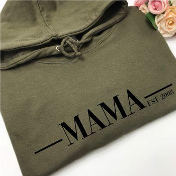Est Mama Hoodie