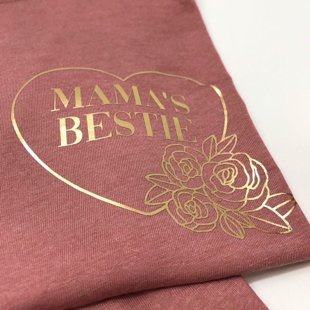 Mama's Bestie FLORAL DESIGN