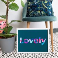 'Lovely' Quote Print