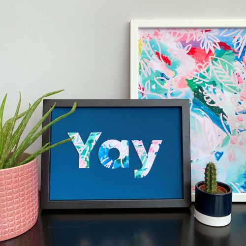 'Yay' Quote Print