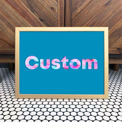 Custom Turquoise Quote Print