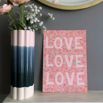'Love Love Love' Quote Print