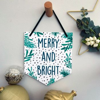 'Merry and Bright' Christmas Flag Decoration