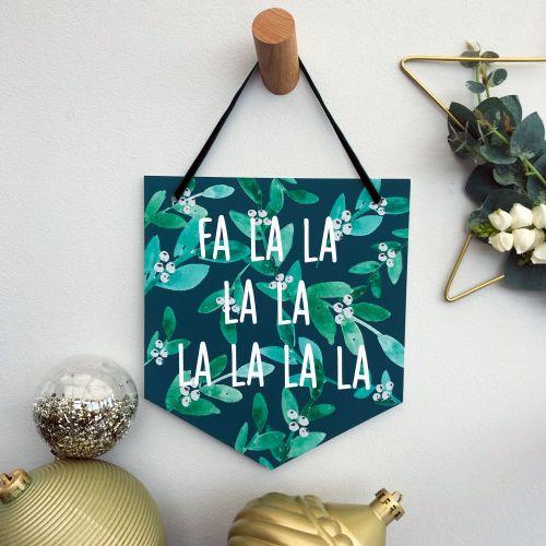 'Fa la la la la' Christmas Flag Decoration