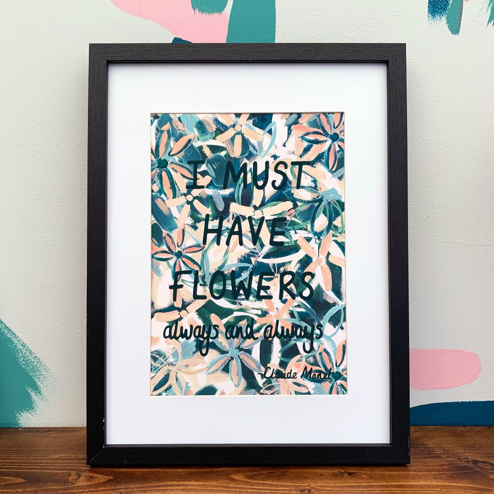 'I Must Have Flowers Always' Peach Print