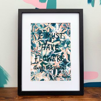 'I Must Have Flowers Always and Always' Print - Peach