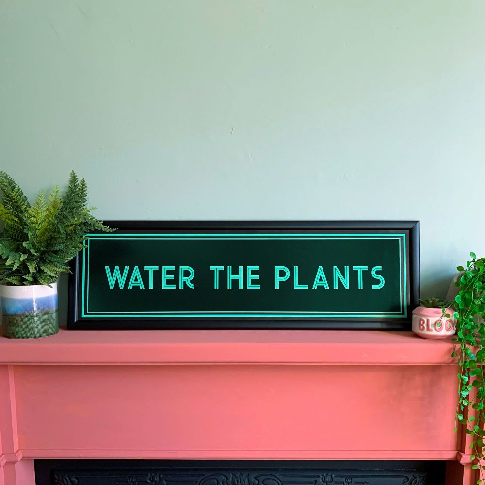 'Water The Plants' Framed Quote Print