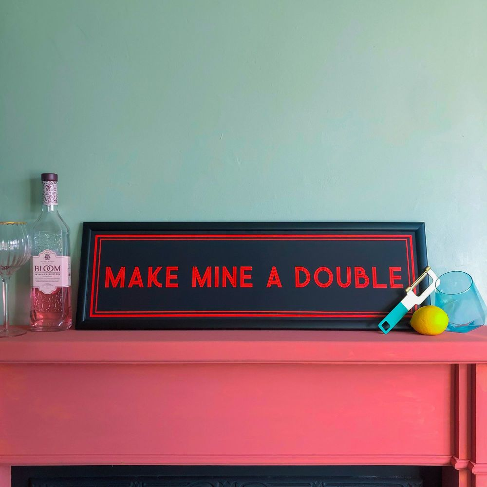 'Make Mine a Double' Framed Quote Print