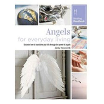 Healing Handbook - Angels for Everyday Living