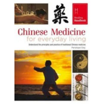 Healing Handbook - Chinese Medicine for Everyday Living