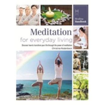 Healing Handbook - Meditation for Everyday Living