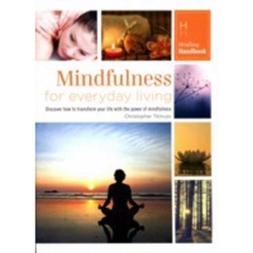Healing Handbook - Mindfulness for Everyday Living