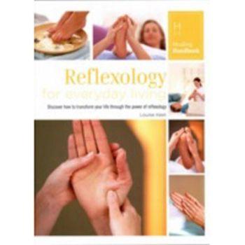 Healing Handbook - Reflexology for Everyday Living