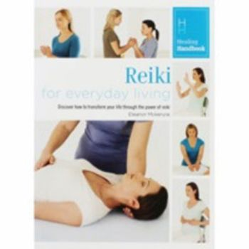 Healing Handbook - Reiki for Everyday Living