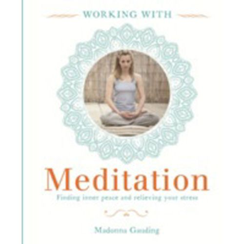 Working with Meditation