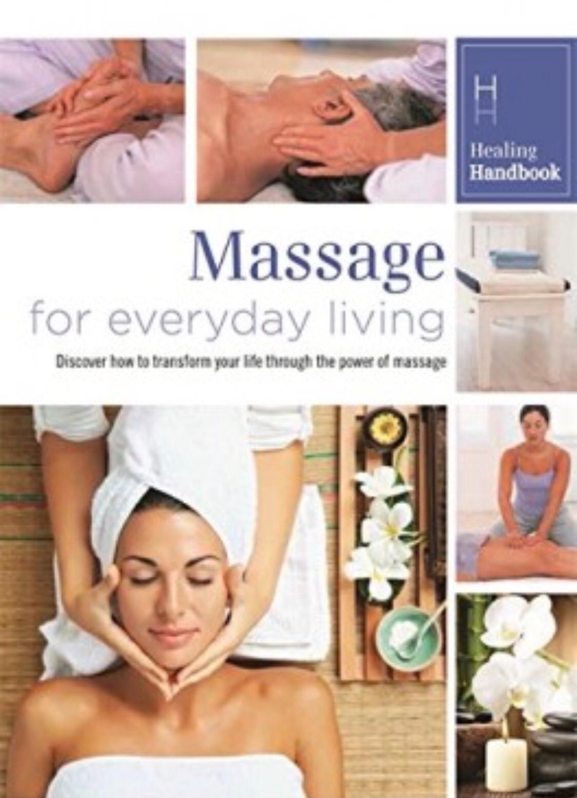 Healing Handbook - Massage for Everyday Living