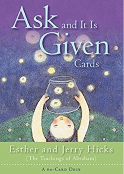 Ask and It is Given Oracle Cards