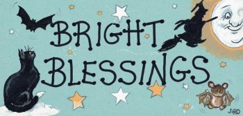 Witchy Sign - Bright Blessings