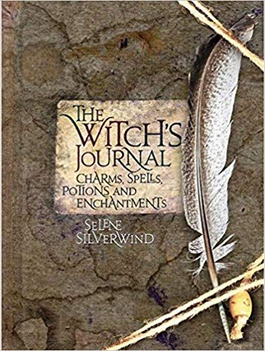 The Witches Journal - Charms, Spells, Potions and Enchantments