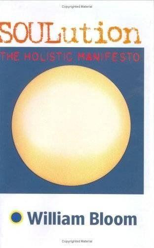 SOULution The Holistic Manifesto