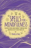 Spells for Mindfulness