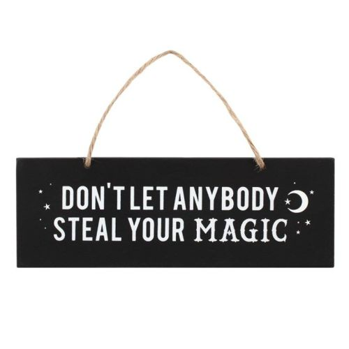 Don't Let Anybody Steal Your Magic Plaque