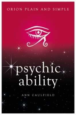 Psychic Ability - Plain and Simple