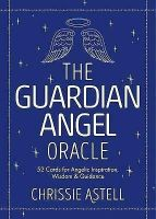 The Guardian Angel Oracle by Chrissie Astell