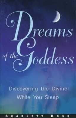 Dreams of the Goddess by Scarlett Ross